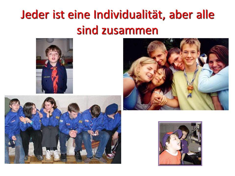 Jeder ist eine Individualität, aber alle sind zusammen