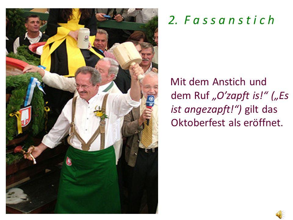 2. F a s s a n s t i c h 2. Fassanstich.