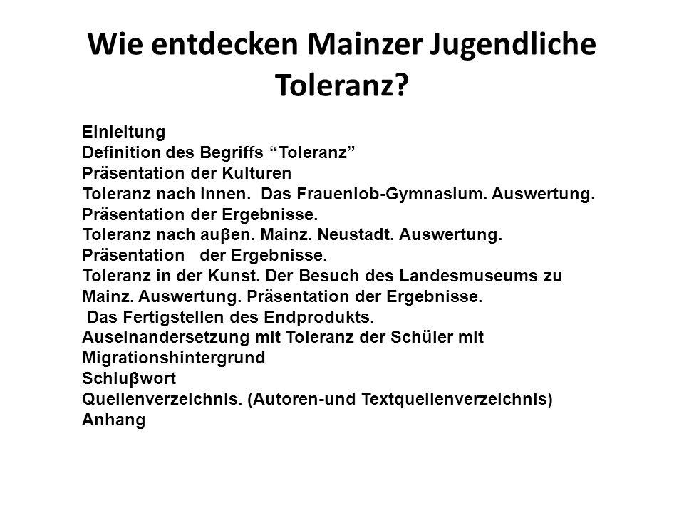Wie entdecken Mainzer Jugendliche Toleranz