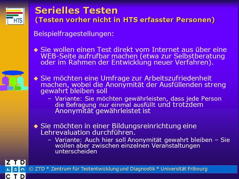 Serielles Testen (Testen vorher nicht in HTS erfasster Personen)