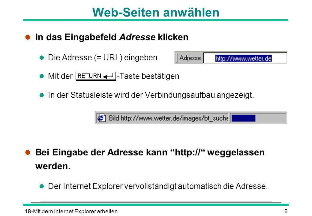 Web-Seiten anwählen In das Eingabefeld Adresse klicken