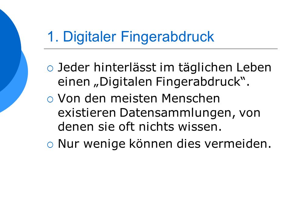 1. Digitaler Fingerabdruck