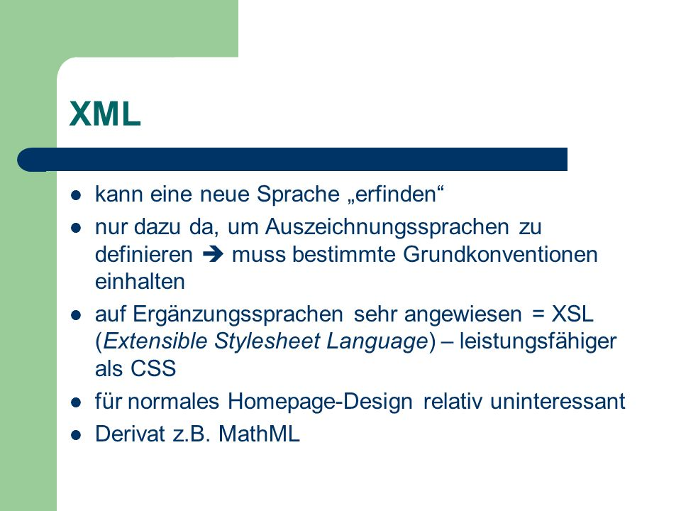 """XML kann eine neue Sprache """"erfinden"""