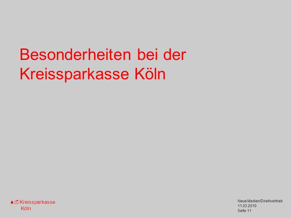 Besonderheiten bei der Kreissparkasse Köln