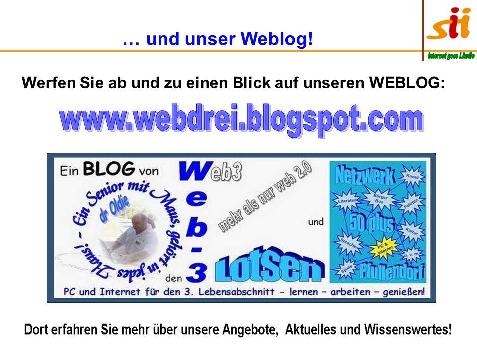 www.webdrei.blogspot.com … und unser Weblog!