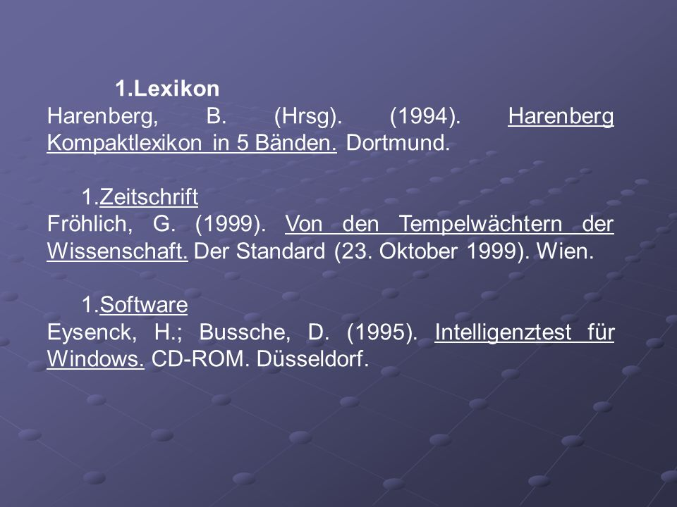 Lexikon Harenberg, B. (Hrsg). (1994). Harenberg Kompaktlexikon in 5 Bänden. Dortmund. Zeitschrift.