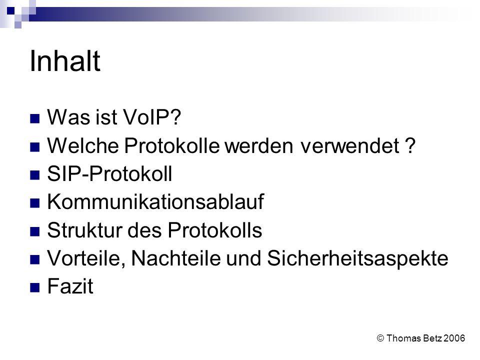 Inhalt Was ist VoIP Welche Protokolle werden verwendet