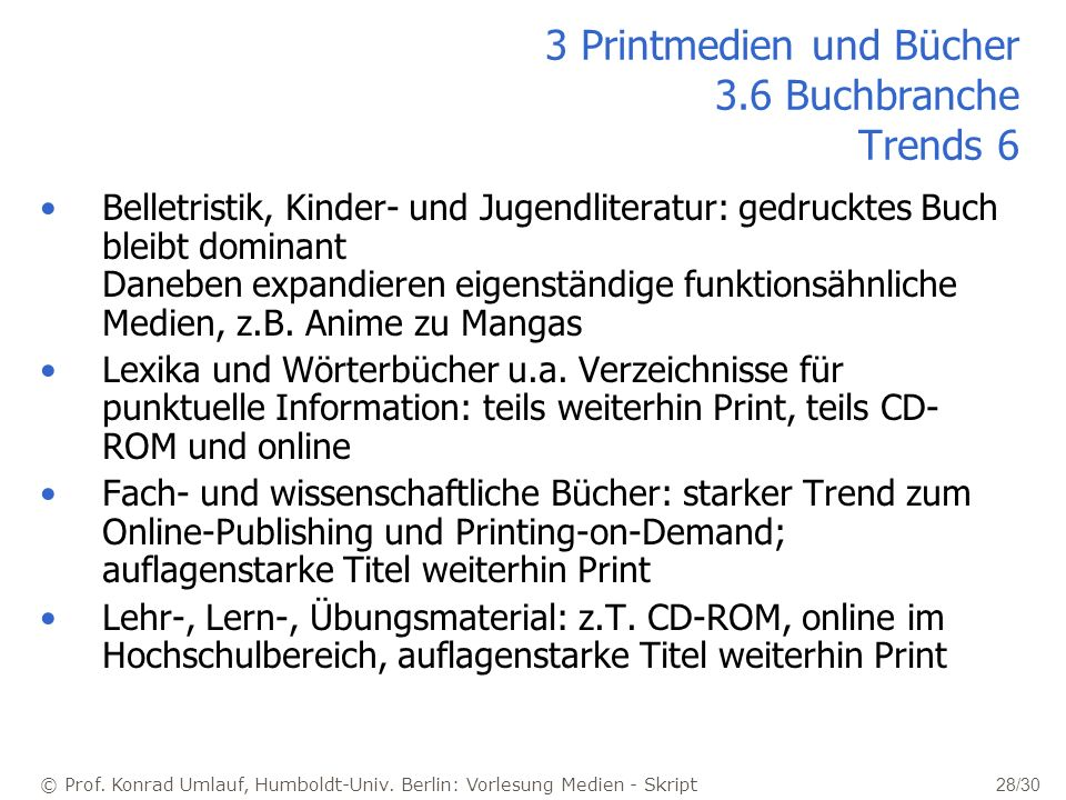 3 Printmedien und Bücher 3.6 Buchbranche Trends 6
