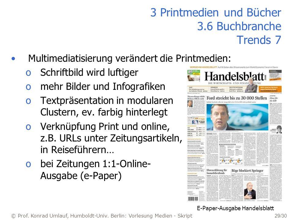 3 Printmedien und Bücher 3.6 Buchbranche Trends 7