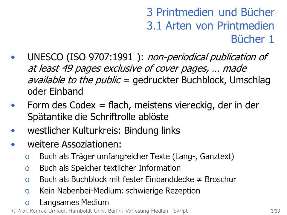 3 Printmedien und Bücher 3.1 Arten von Printmedien Bücher 1