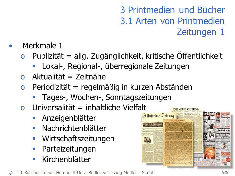 3 Printmedien und Bücher 3.1 Arten von Printmedien Zeitungen 1