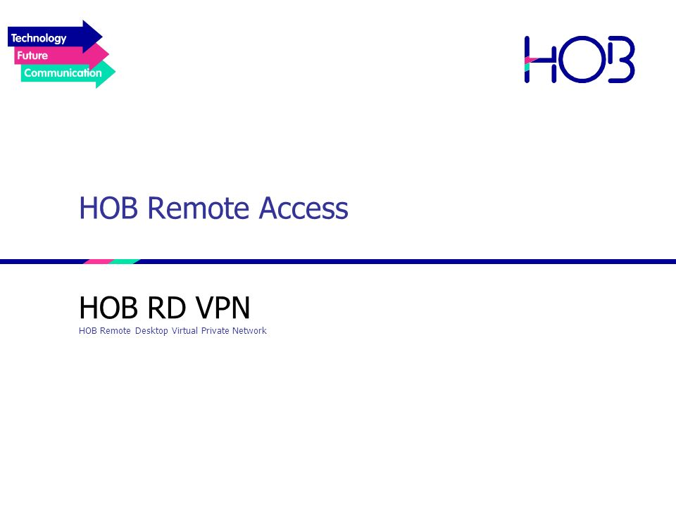 HOB RD VPN HOB Remote Desktop Virtual Private Network