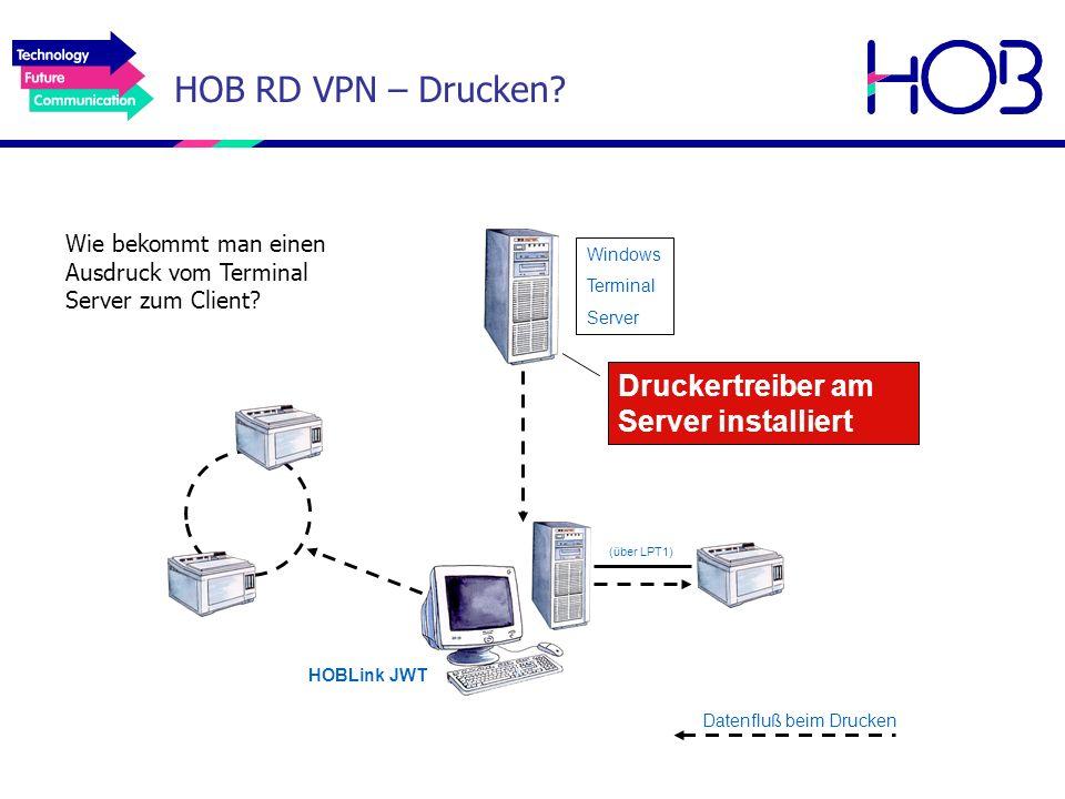 HOB RD VPN – Drucken Druckertreiber am Server installiert