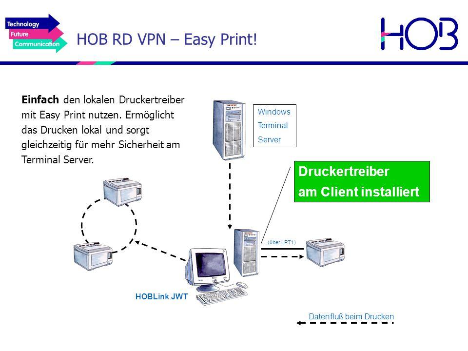 HOB RD VPN – Easy Print! Druckertreiber am Client installiert