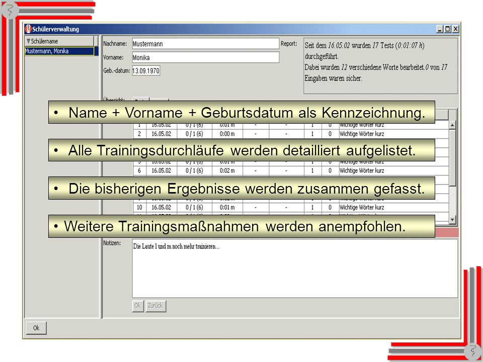 Schülerverwaltung Name + Vorname + Geburtsdatum als Kennzeichnung.