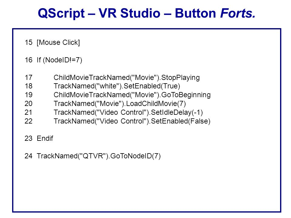 QScript – VR Studio – Button Forts.