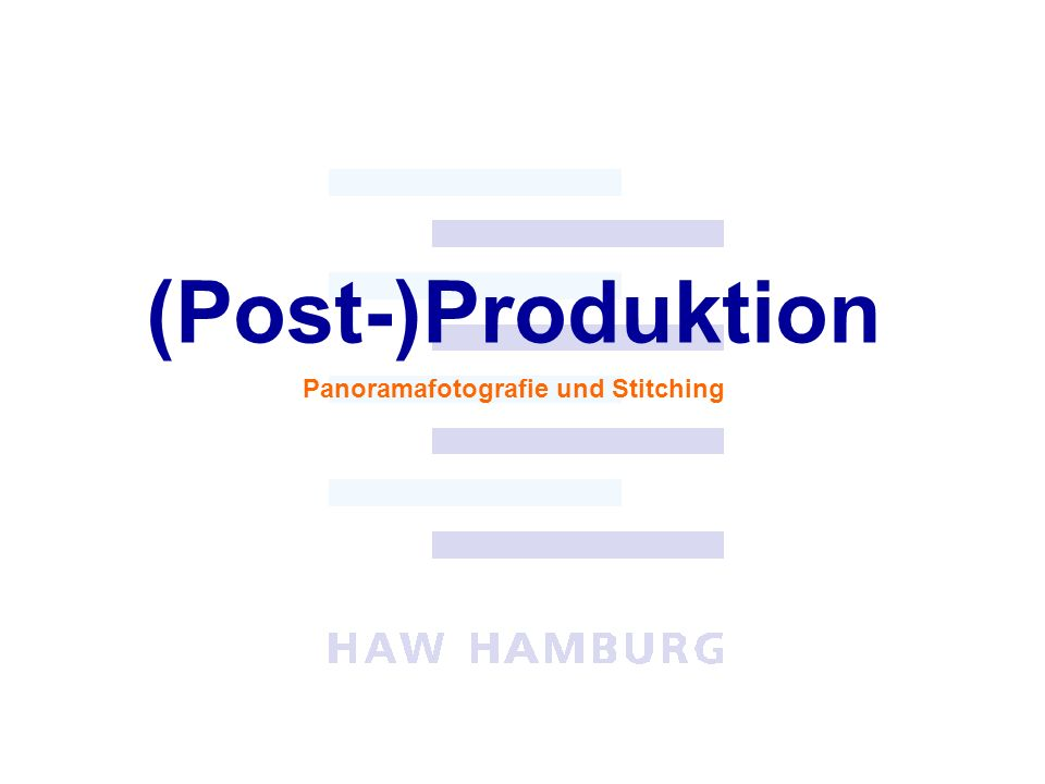 Panoramafotografie und Stitching