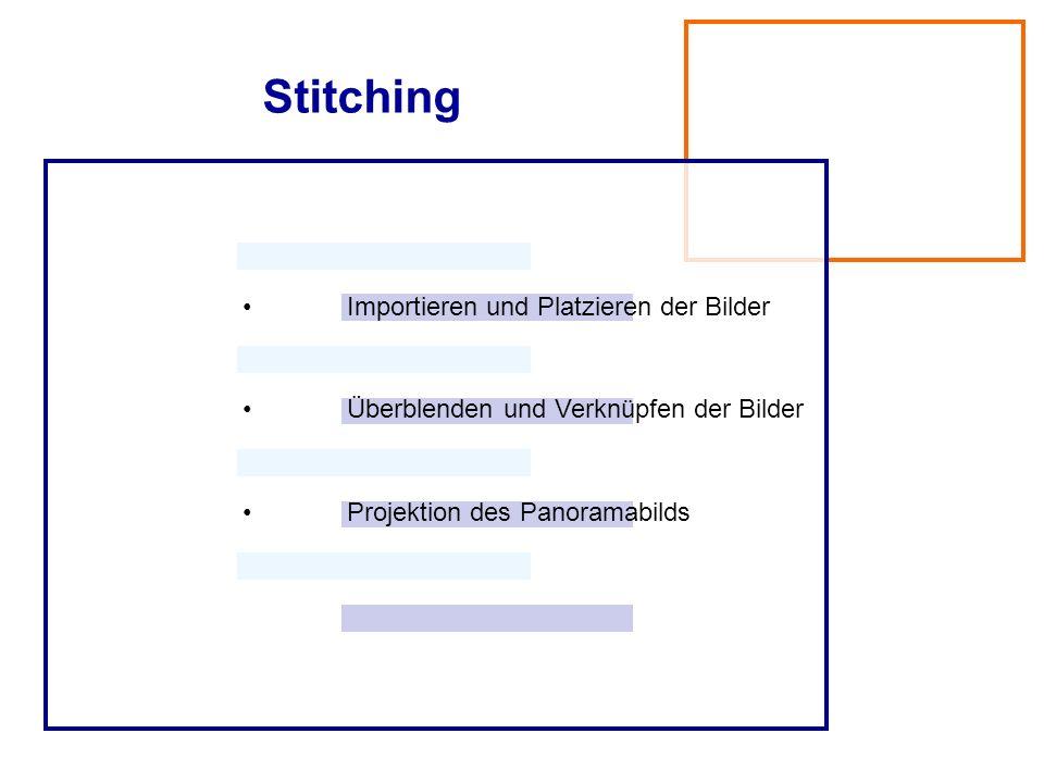 Stitching • Importieren und Platzieren der Bilder