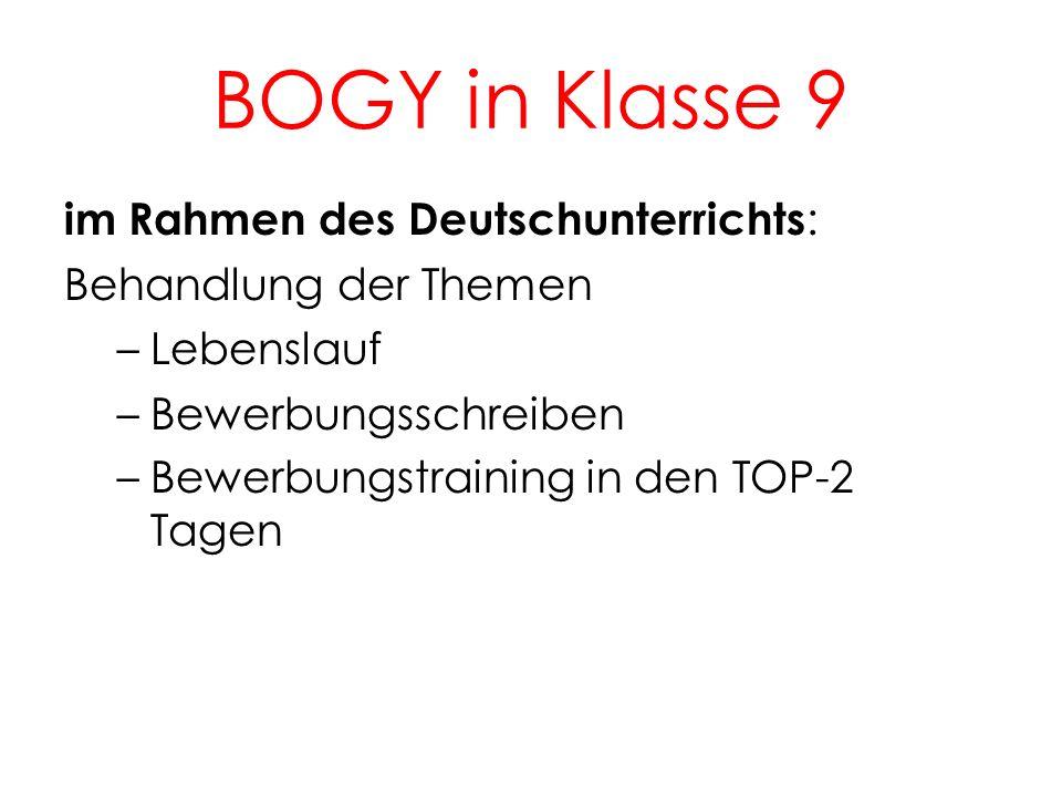BOGY in Klasse 9 im Rahmen des Deutschunterrichts: