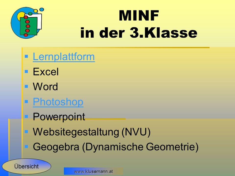 MINF in der 3.Klasse Lernplattform Excel Word Photoshop Powerpoint