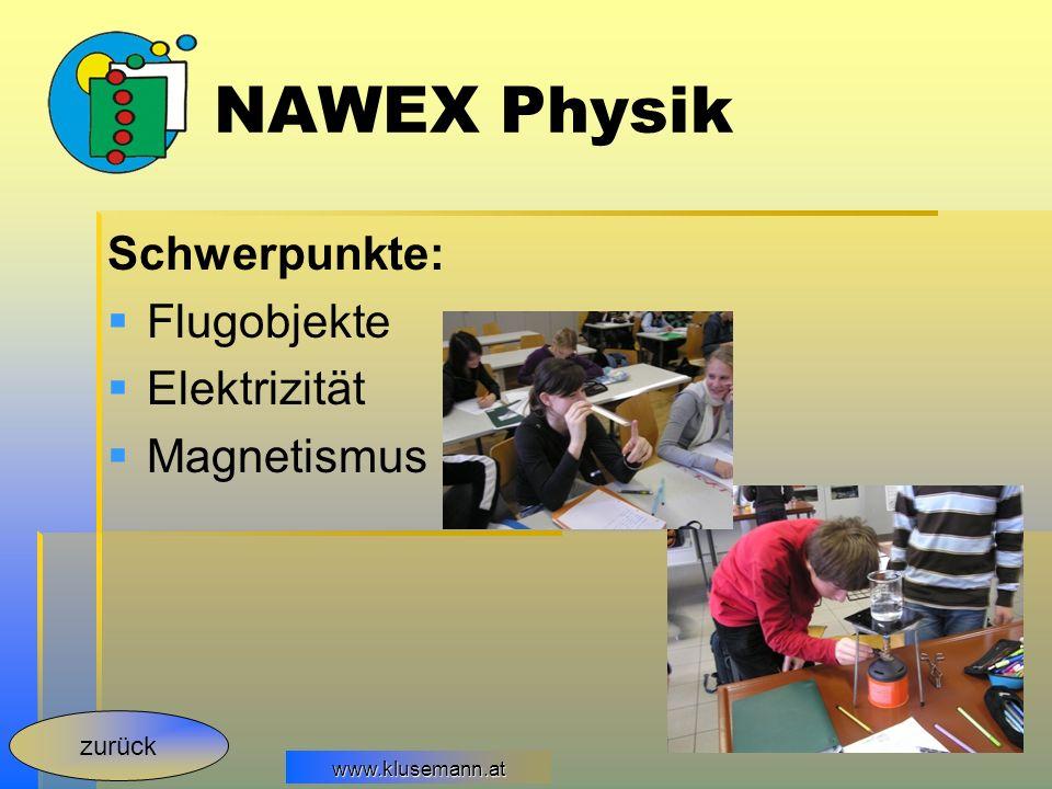 NAWEX Physik Schwerpunkte: Flugobjekte Elektrizität Magnetismus zurück