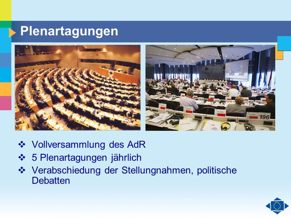 Plenartagungen Vollversammlung des AdR 5 Plenartagungen jährlich