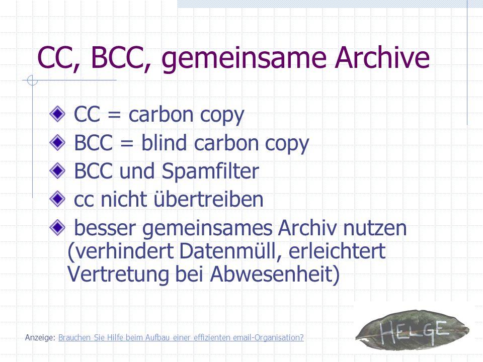 CC, BCC, gemeinsame Archive