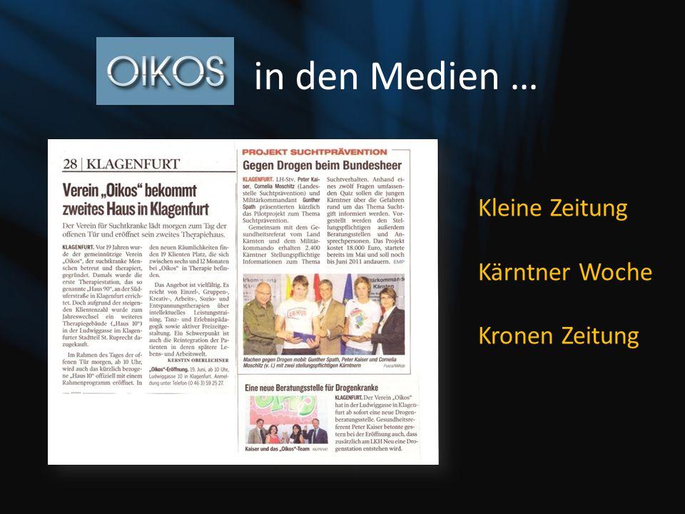 in den Medien … Kleine Zeitung Kärntner Woche Kronen Zeitung