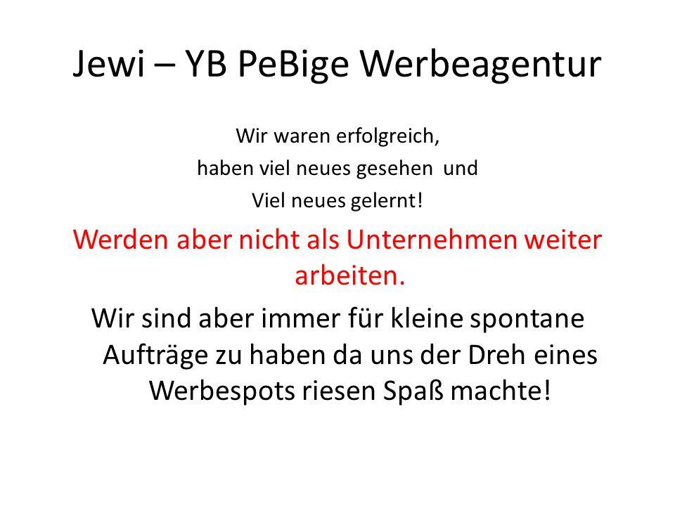 Jewi – YB PeBige Werbeagentur