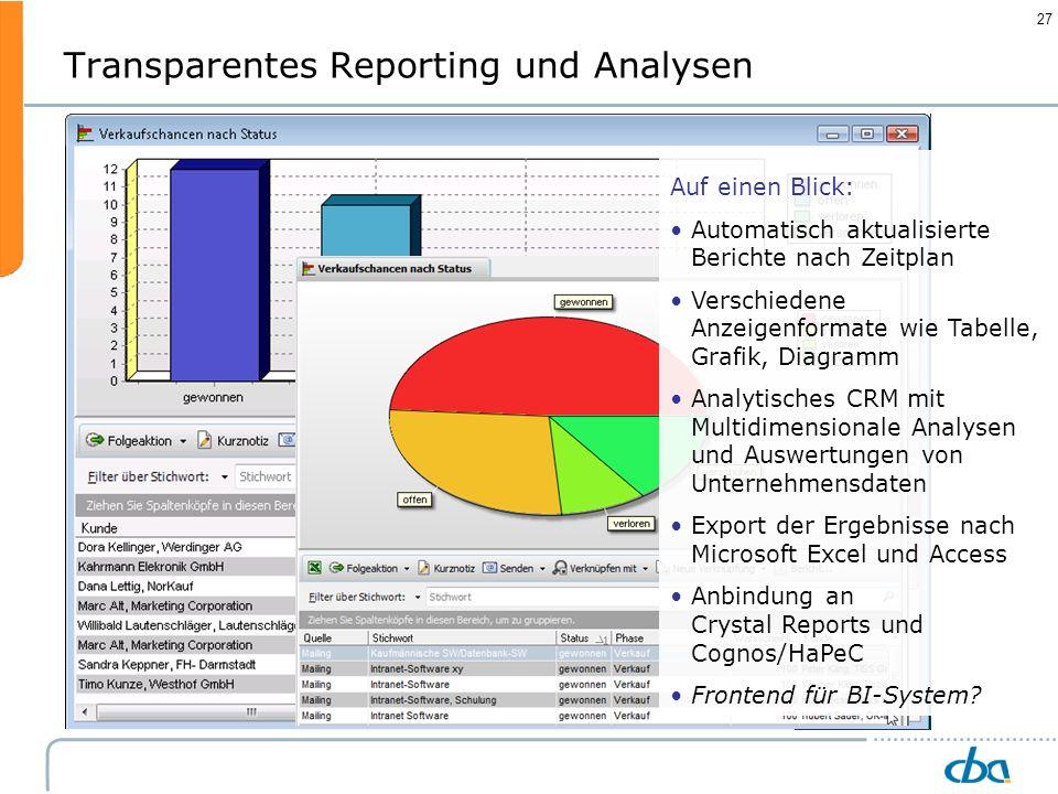 Transparentes Reporting und Analysen