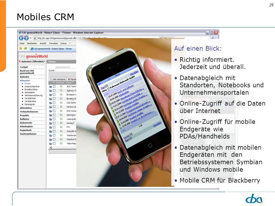 Mobiles CRM Auf einen Blick: