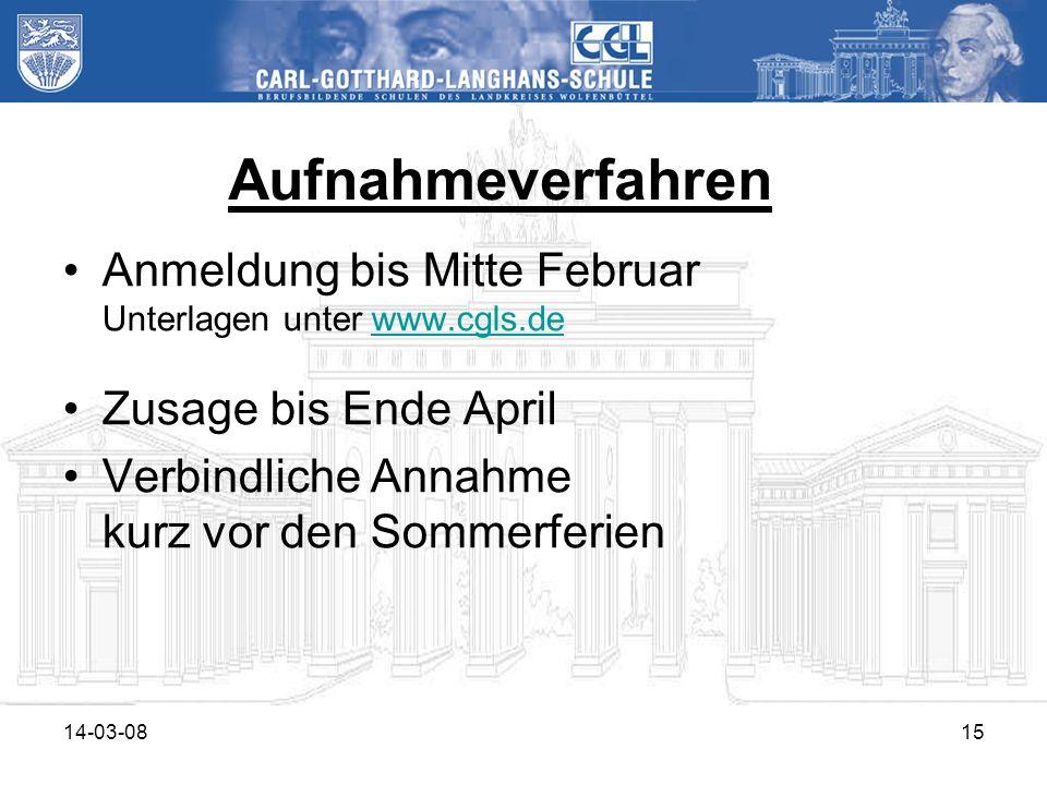 Aufnahmeverfahren Anmeldung bis Mitte Februar Unterlagen unter www.cgls.de. Zusage bis Ende April.
