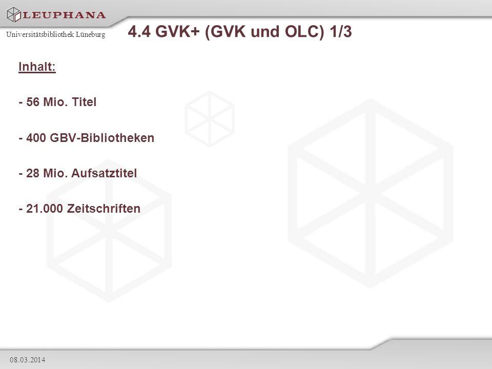 4.4 GVK+ (GVK und OLC) 1/3 Inhalt: - 56 Mio. Titel