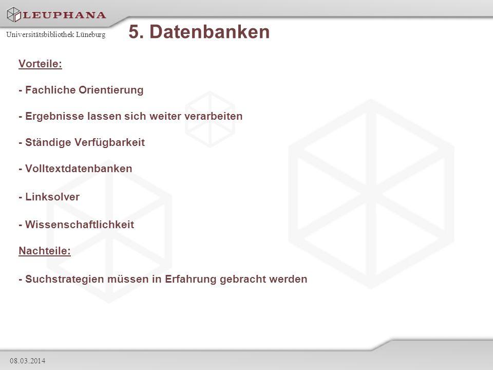 5. Datenbanken Vorteile: - Fachliche Orientierung