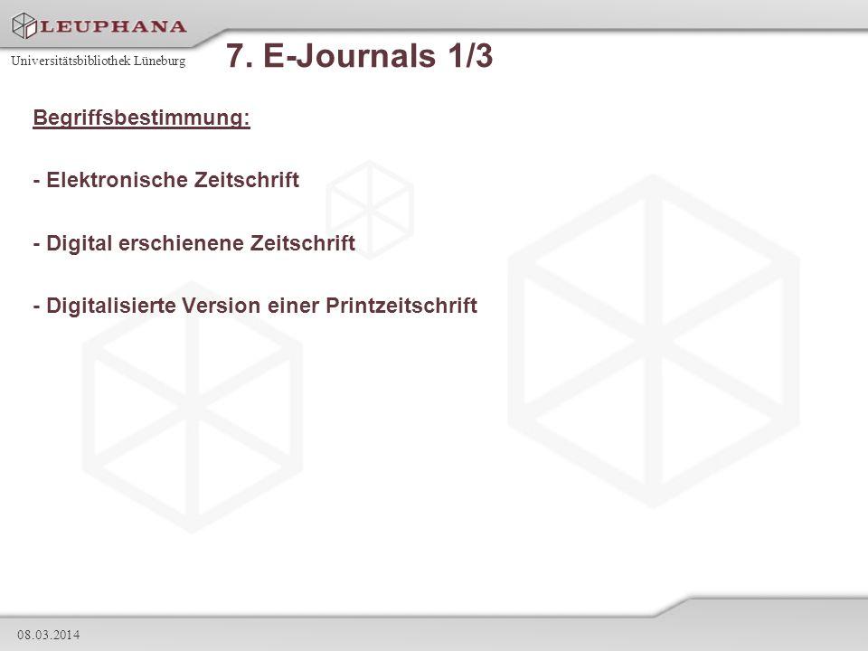 7. E-Journals 1/3 Begriffsbestimmung: - Elektronische Zeitschrift
