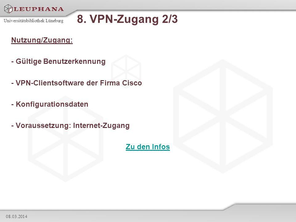 8. VPN-Zugang 2/3 Nutzung/Zugang: - Gültige Benutzerkennung