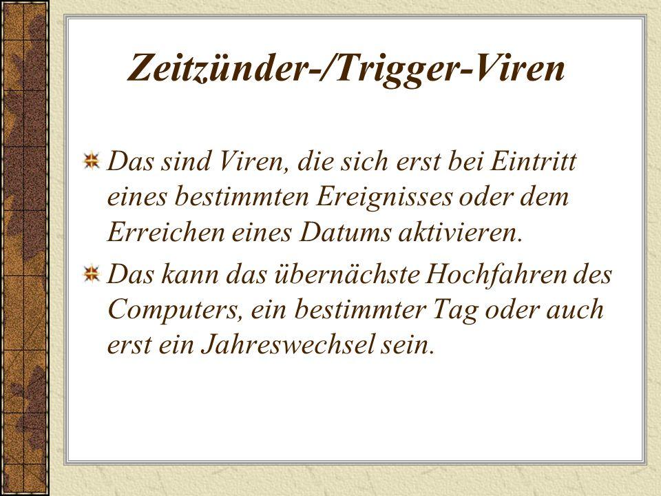 Zeitzünder-/Trigger-Viren