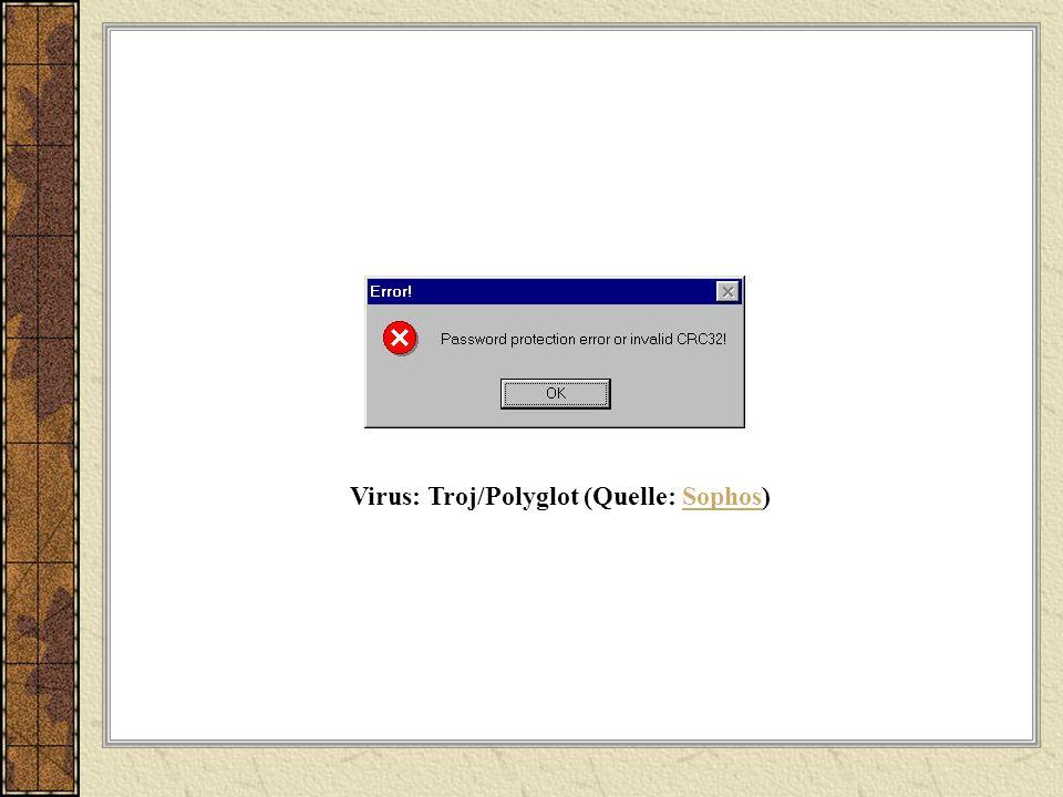 Virus: Troj/Polyglot (Quelle: Sophos)