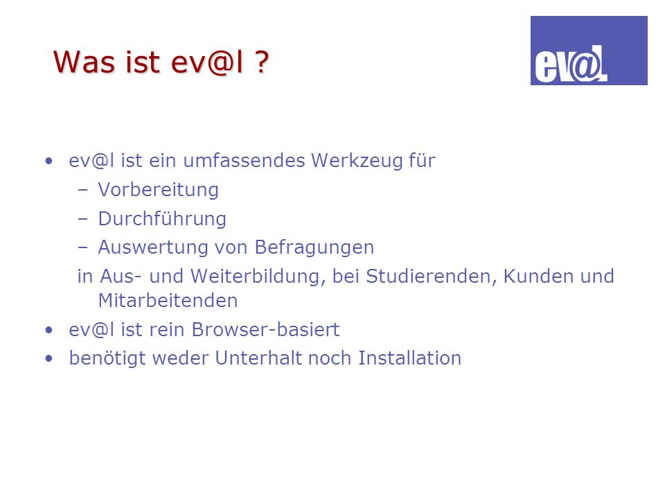 Was ist ev@l ev@l ist ein umfassendes Werkzeug für Vorbereitung