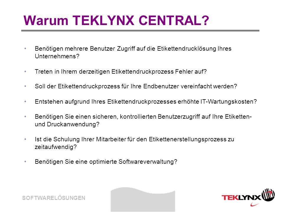 Warum TEKLYNX CENTRAL Benötigen mehrere Benutzer Zugriff auf die Etikettendrucklösung Ihres Unternehmens