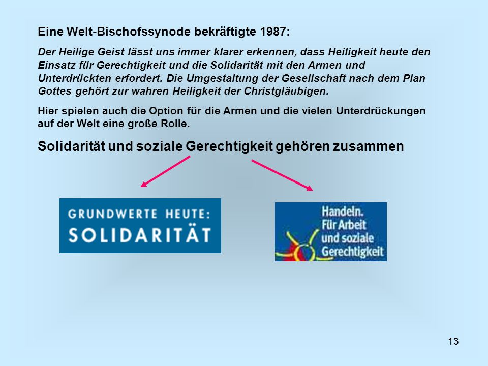 Solidarität und soziale Gerechtigkeit gehören zusammen