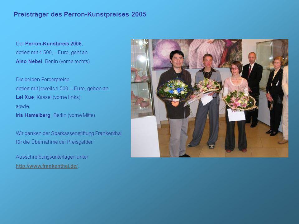 Preisträger des Perron-Kunstpreises 2005