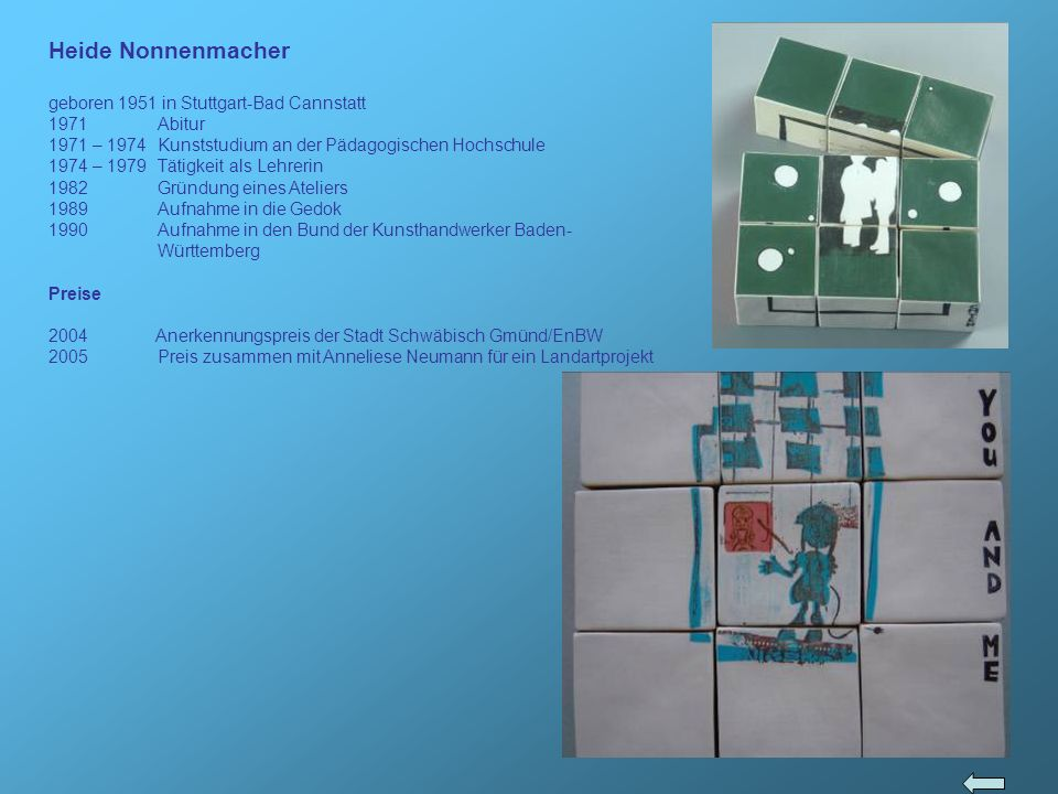Heide Nonnenmacher geboren 1951 in Stuttgart-Bad Cannstatt 1971 Abitur