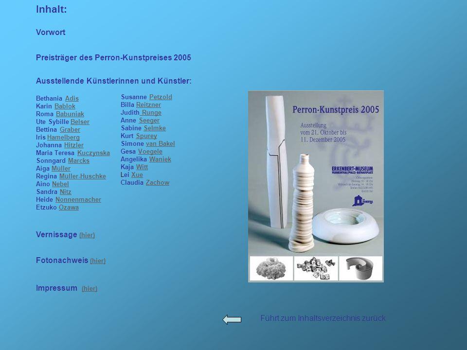 Inhalt: Vorwort Preisträger des Perron-Kunstpreises 2005