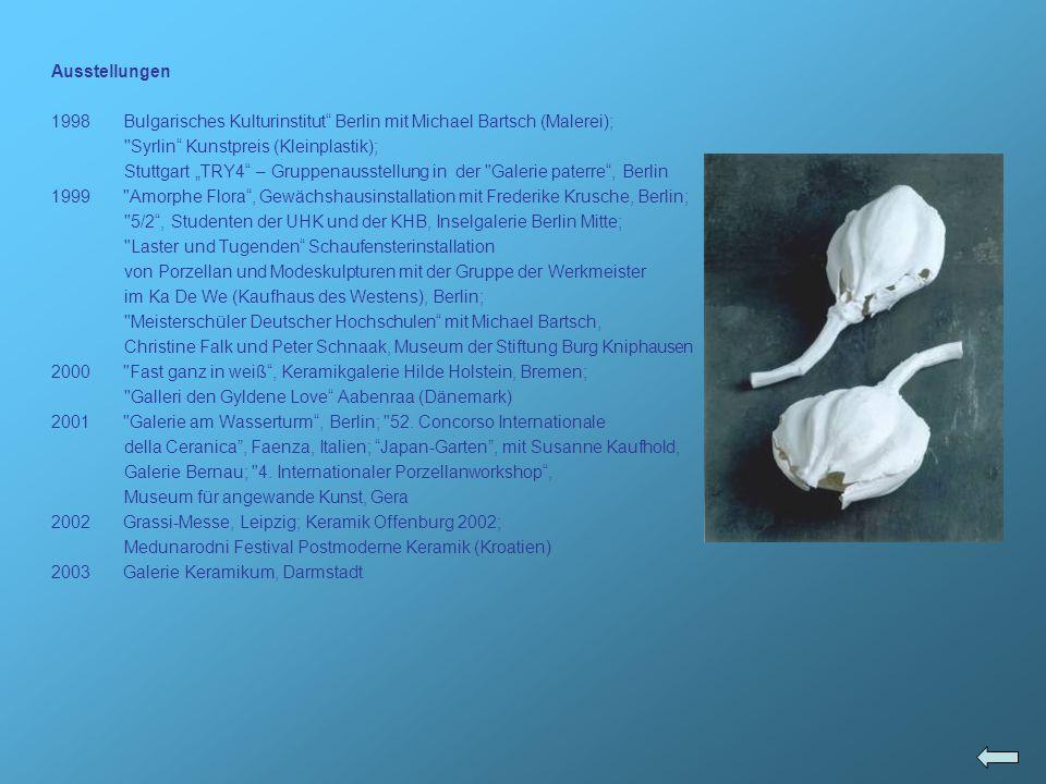 Ausstellungen Bulgarisches Kulturinstitut Berlin mit Michael Bartsch (Malerei); Syrlin Kunstpreis (Kleinplastik);