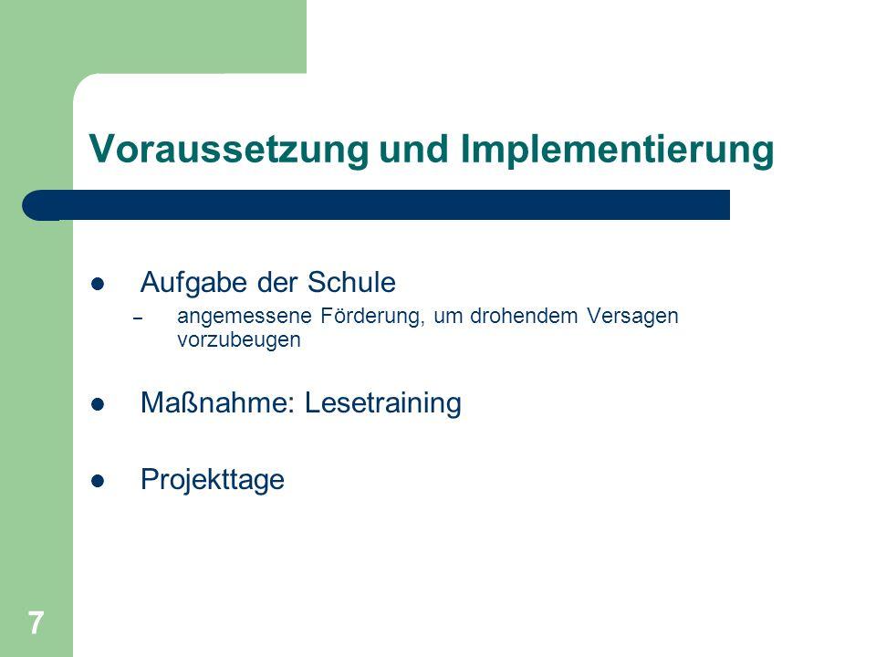 Voraussetzung und Implementierung