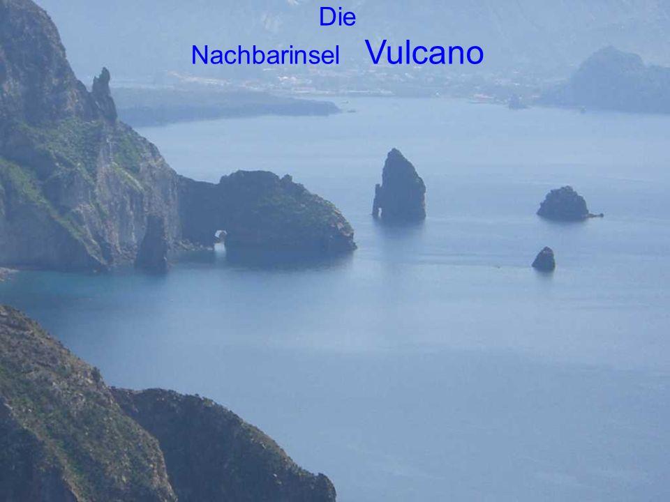 Die Nachbarinsel Vulcano