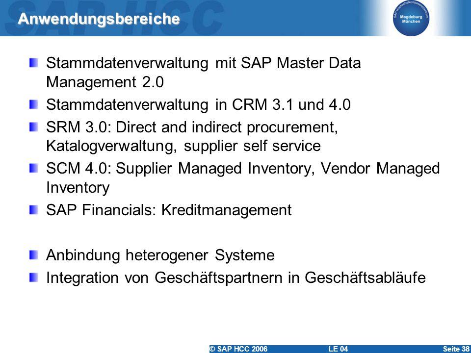 Anwendungsbereiche Stammdatenverwaltung mit SAP Master Data Management 2.0. Stammdatenverwaltung in CRM 3.1 und 4.0.