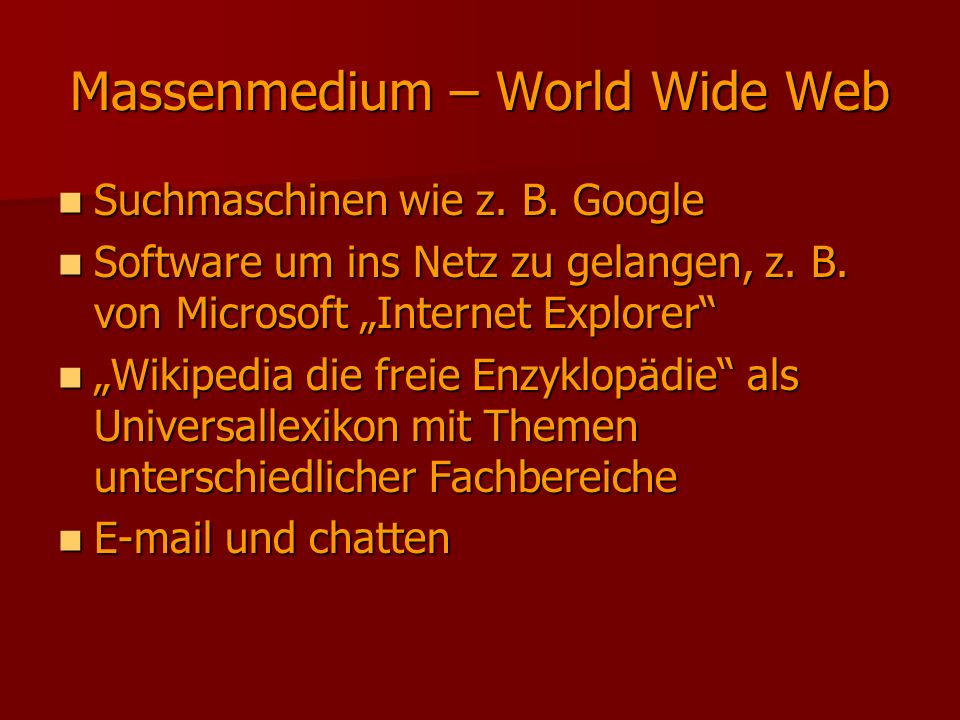 Massenmedium – World Wide Web
