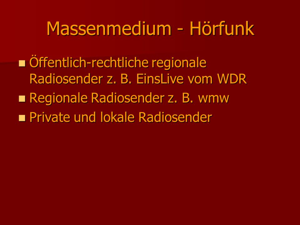 Massenmedium - Hörfunk